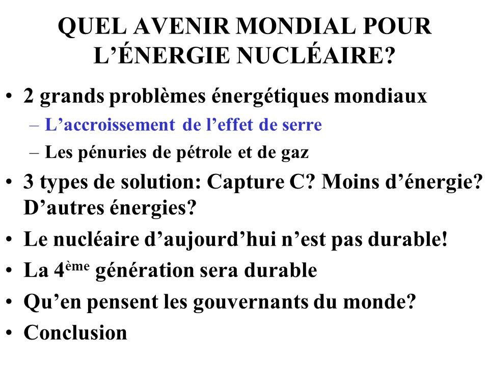 Ce quen pense lAgence Internationale de lEnergie (AIE 11/2006) « une stratégie énergétique qui n inclurait pas une utilisation importante du nucléaire serait risquée, polluante et chère » (Information extraite du BE Allemagne numéro 310 du 8/11/2006 rédigé par l Ambassade de France en Allemagne)