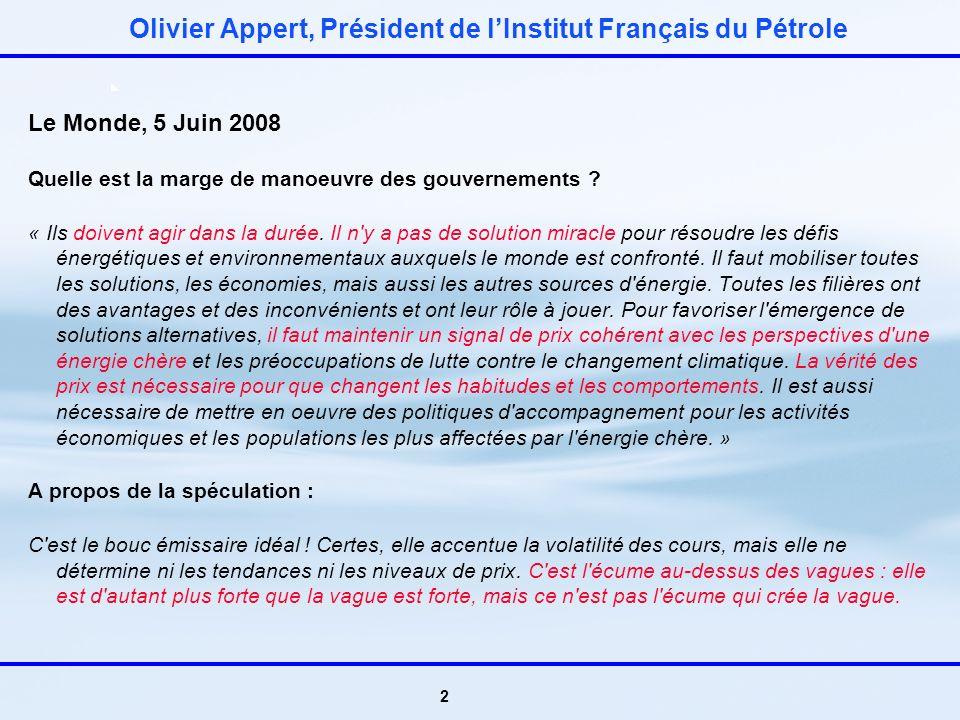 1 Christophe de Margerie, PDG de Total Les Echos le 02 Juin 08 La production de pétrole brut va se stabiliser à environ 95 millions de barils par jour