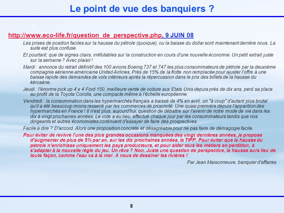 8 Le point de vue des banquiers .