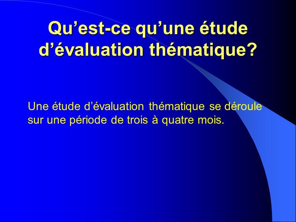 Quest-ce quune étude dévaluation thématique.