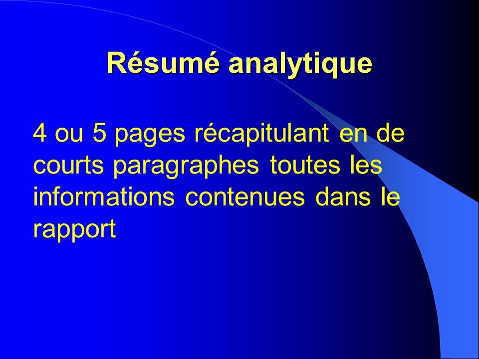 Résumé analytique 4 ou 5 pages récapitulant en de courts paragraphes toutes les informations contenues dans le rapport