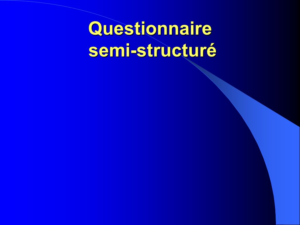Questionnaire semi-structuré