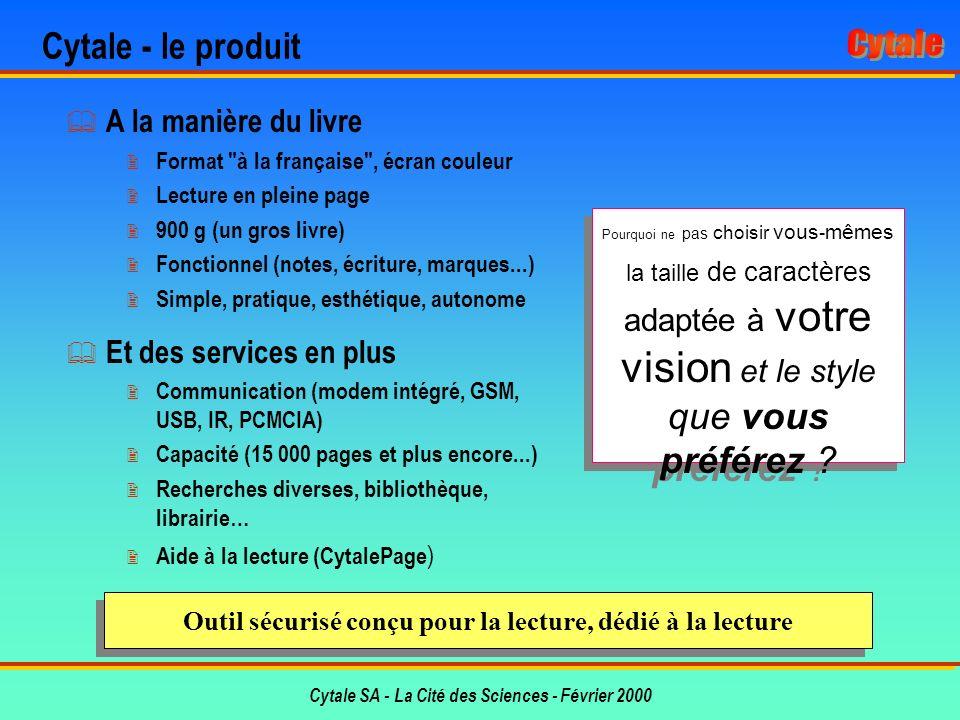 Cytale SA - La Cité des Sciences - Février 2000 Pourquoi maintenant .