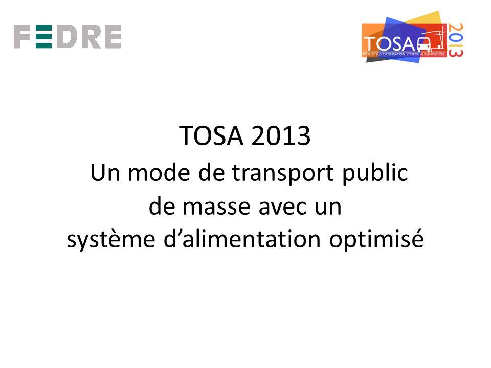TOSA 2013 Un mode de transport public de masse avec un système dalimentation optimisé