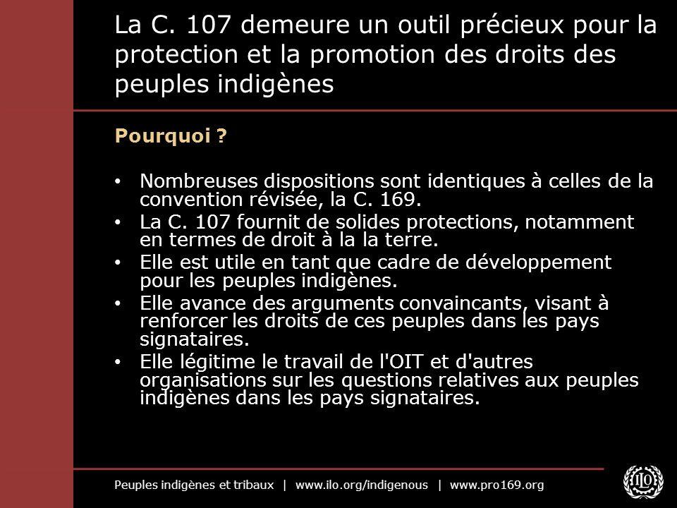 Peuples indigènes et tribaux | www.ilo.org/indigenous | www.pro169.org La C.