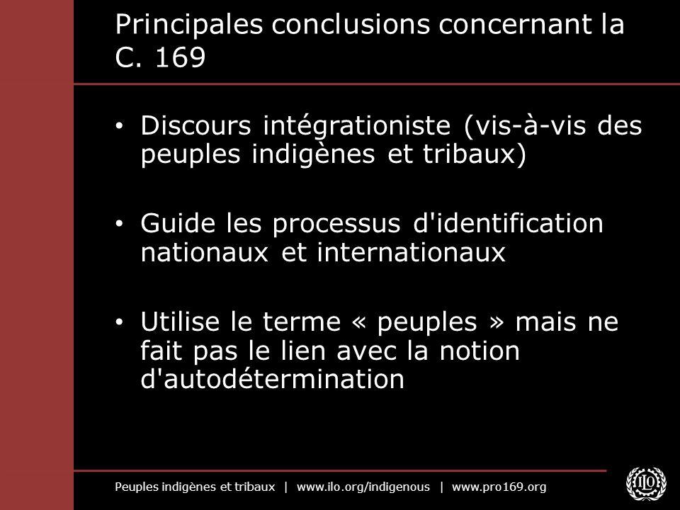 Peuples indigènes et tribaux | www.ilo.org/indigenous | www.pro169.org Principales conclusions concernant la C.