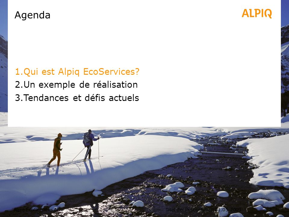 Alpiq EcoServices SAForum FEDRE, Genève, Mai 201213 Recommandations et conclusion Réalisation des mesures à court terme jusquen 2012.