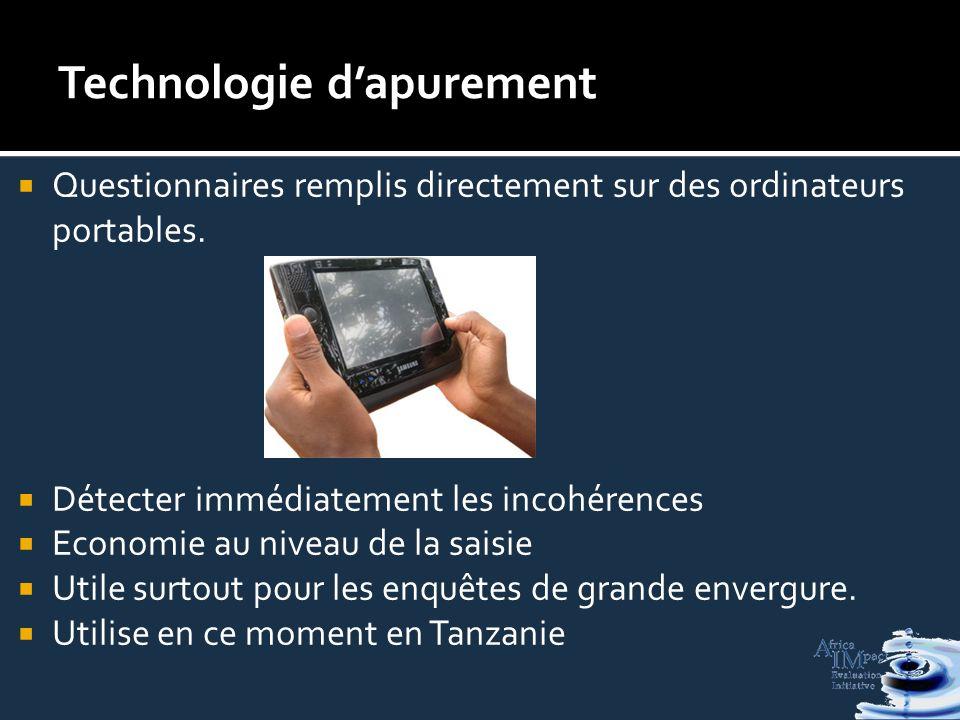 Technologie dapurement Questionnaires remplis directement sur des ordinateurs portables.