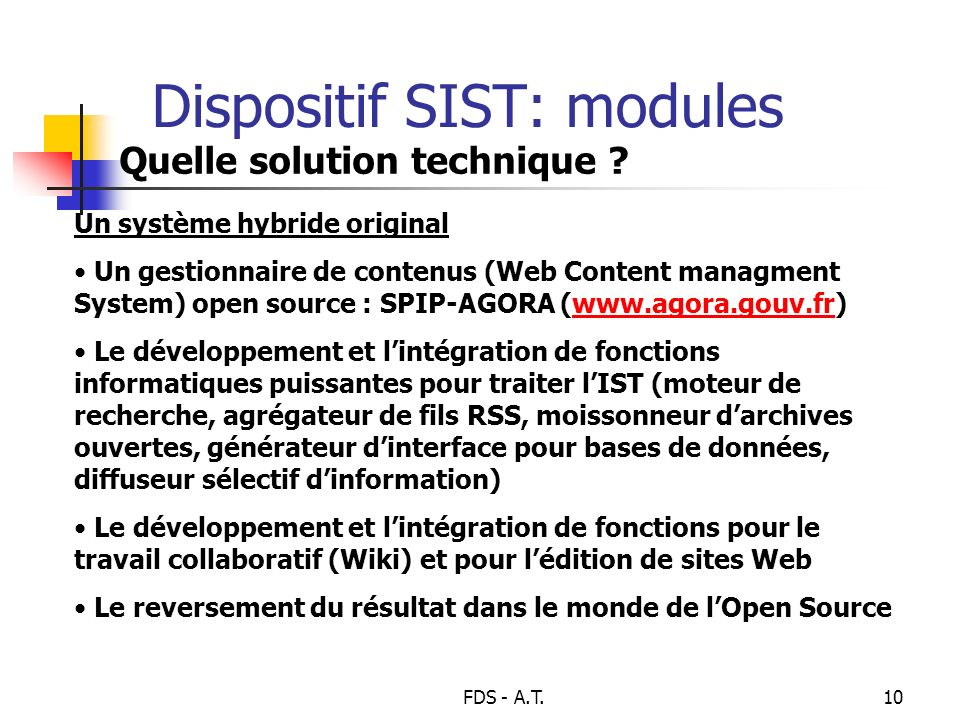 FDS - A.T.10 Dispositif SIST: modules Quelle solution technique .