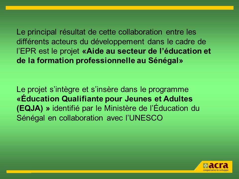 Le principal résultat de cette collaboration entre les différents acteurs du développement dans le cadre de lEPR est le projet «Aide au secteur de léd