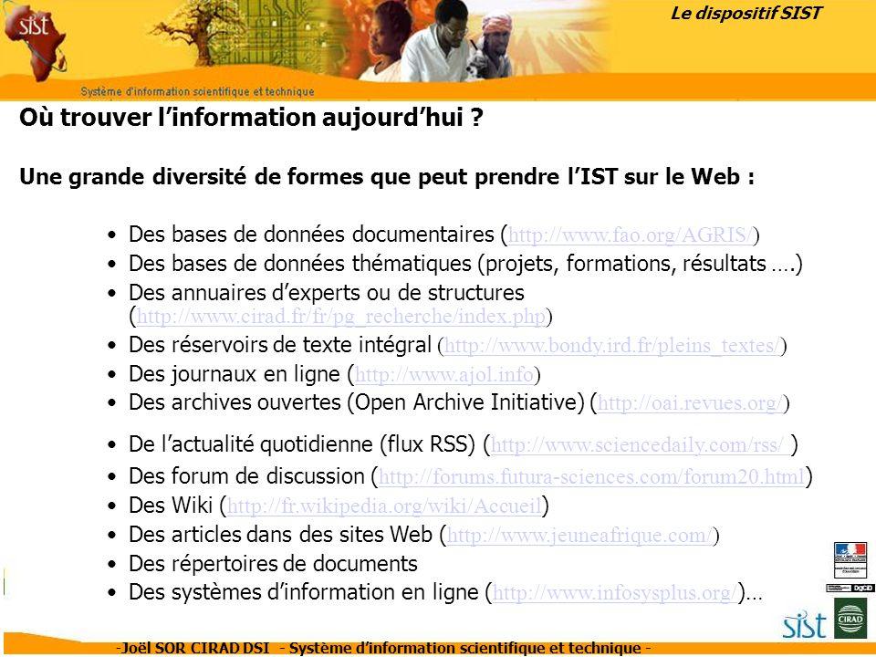 -Joël SOR CIRAD DSI - Système dinformation scientifique et technique - Un dilemme pour le scientifique …… Où chercher .