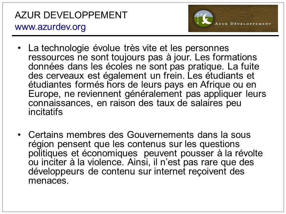 AZUR DEVELOPPEMENT www.azurdev.org La technologie évolue très vite et les personnes ressources ne sont toujours pas à jour.