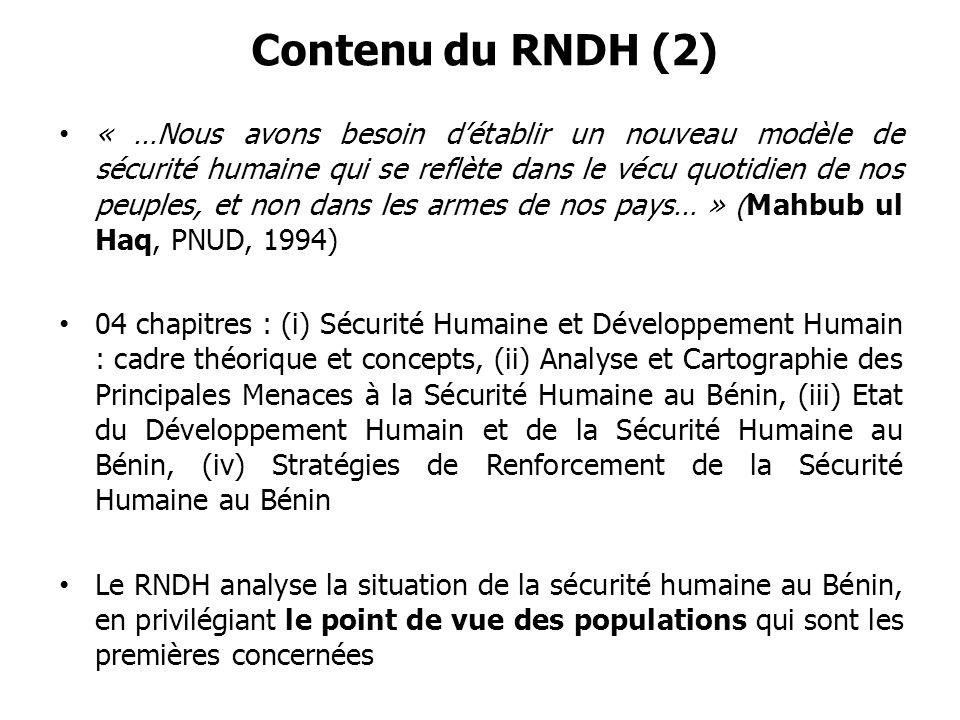 Contenu du RNDH (2) « …Nous avons besoin détablir un nouveau modèle de sécurité humaine qui se reflète dans le vécu quotidien de nos peuples, et non d