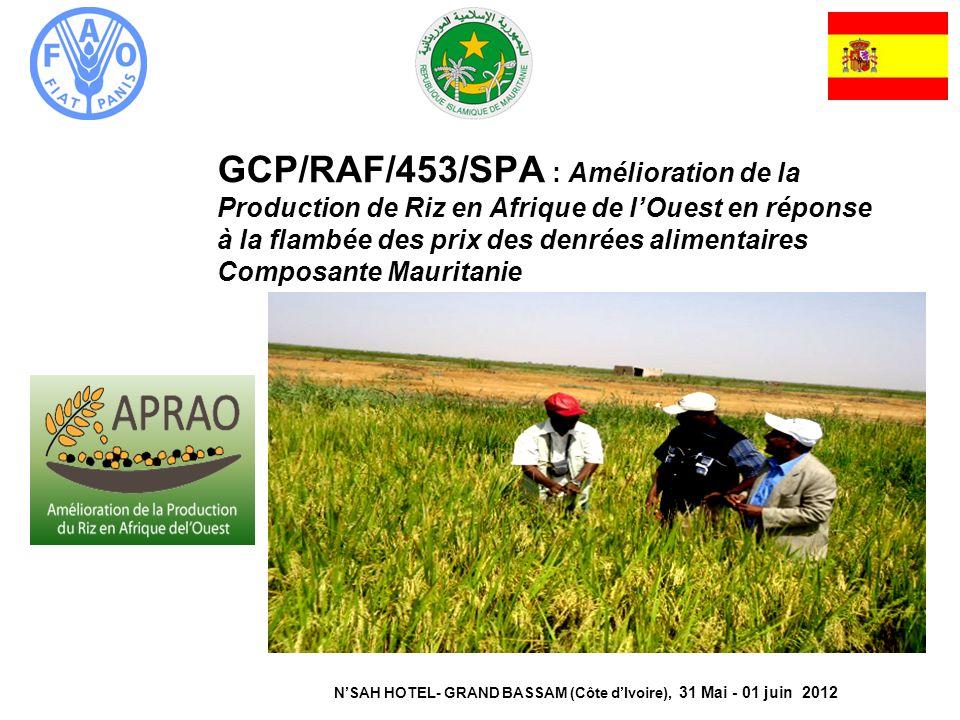 GCP/RAF/453/SPA : Amélioration de la Production de Riz en Afrique de lOuest en réponse à la flambée des prix des denrées alimentaires Composante Mauri