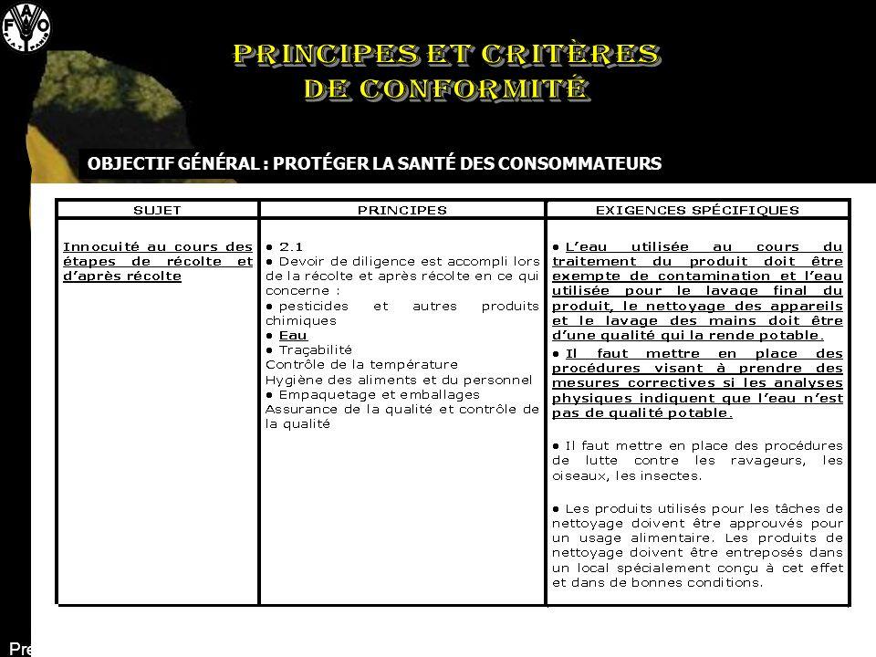 OBJECTIF GÉNÉRAL : PROTÉGER LA SANTÉ DES CONSOMMATEURS