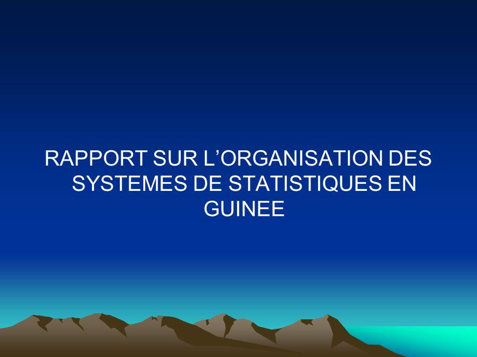 RAPPORT SUR LORGANISATION DES SYSTEMES DE STATISTIQUES EN GUINEE