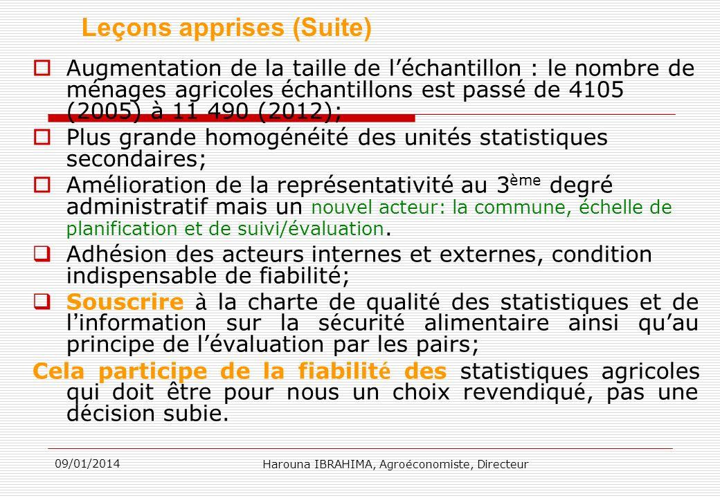Augmentation de la taille de léchantillon : le nombre de ménages agricoles échantillons est passé de 4105 (2005) à 11 490 (2012); Plus grande homogéné