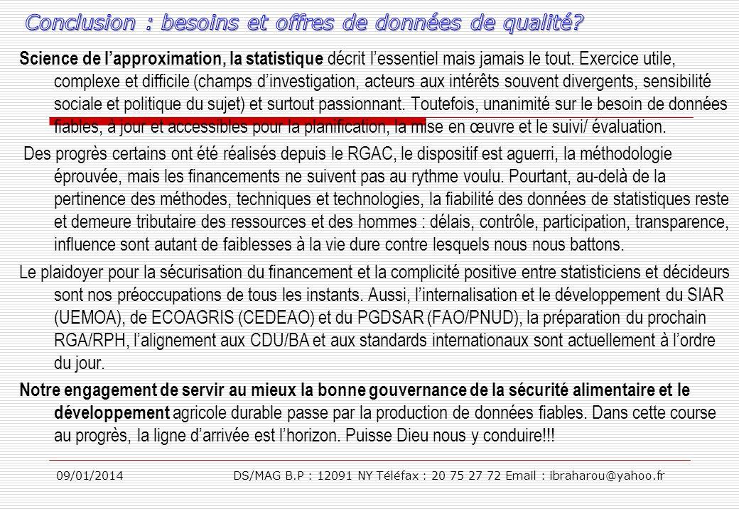 09/01/2014DS/MAG B.P : 12091 NY Téléfax : 20 75 27 72 Email : ibraharou@yahoo.fr Science de lapproximation, la statistique décrit lessentiel mais jama