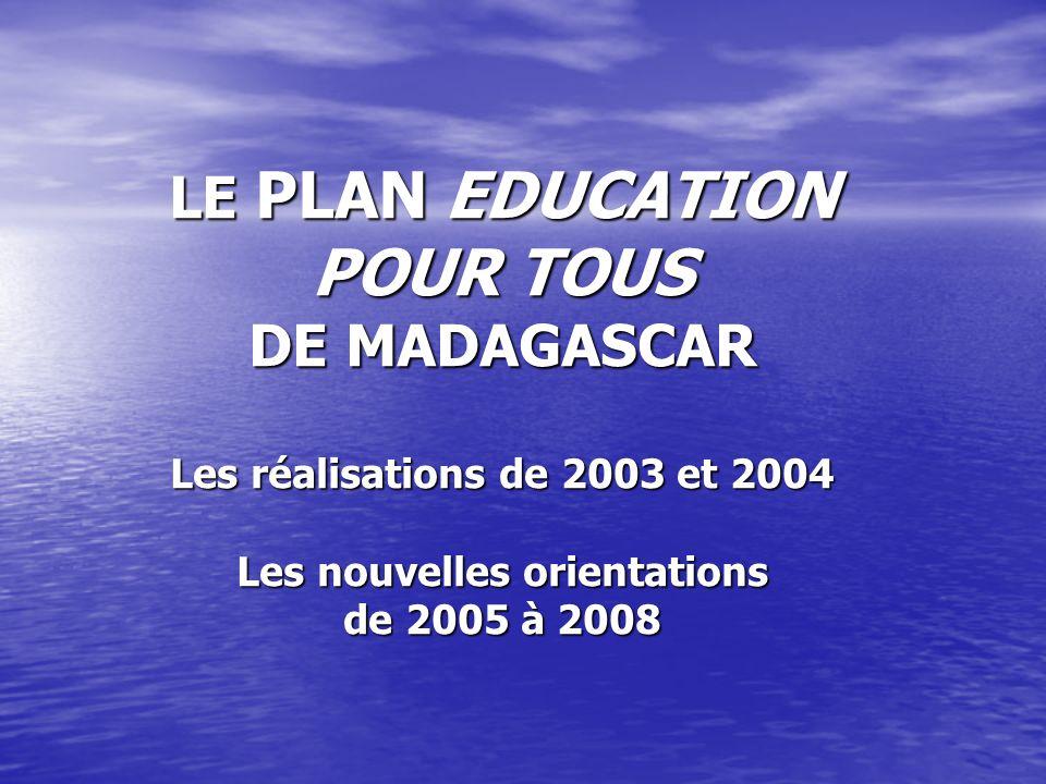 Aspects positifs du Système Educatif à Madagascar: Bon niveau de performances académiques Taux brut de scolarisation du primaire élevé Fort engagement