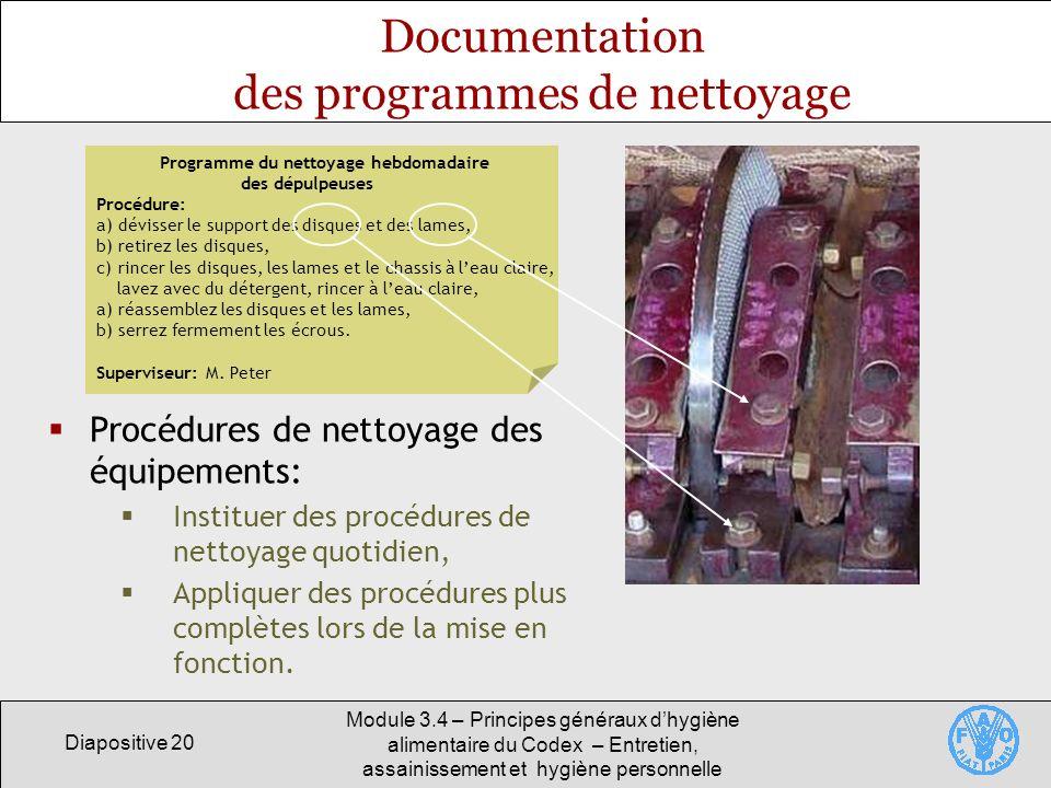 Diapositive 20 Module 3.4 – Principes généraux dhygiène alimentaire du Codex – Entretien, assainissement et hygiène personnelle Documentation des prog
