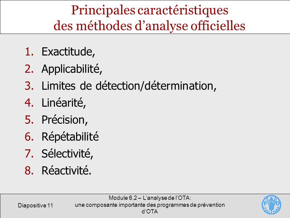 Diapositive 11 Module 6.2 – Lanalyse de lOTA: une composante importante des programmes de prévention dOTA Principales caractéristiques des méthodes da