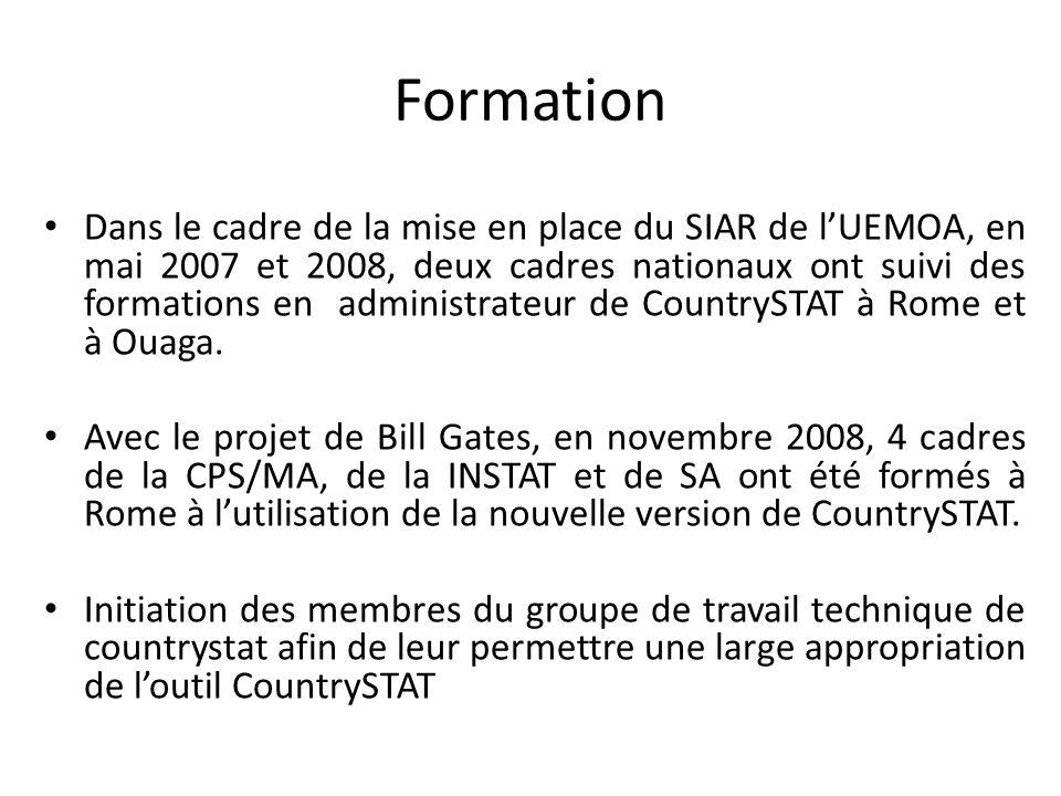 Formation Dans le cadre de la mise en place du SIAR de lUEMOA, en mai 2007 et 2008, deux cadres nationaux ont suivi des formations en administrateur d