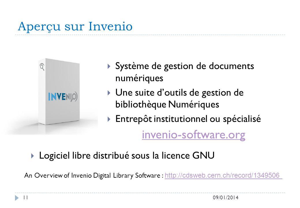 Aperçu sur Invenio 09/01/201411 Système de gestion de documents numériques Une suite doutils de gestion de bibliothèque Numériques Entrepôt institutio