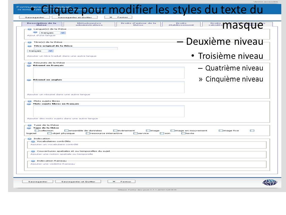 Cliquez pour modifier les styles du texte du masque – Deuxième niveau Troisième niveau – Quatrième niveau » Cinquième niveau