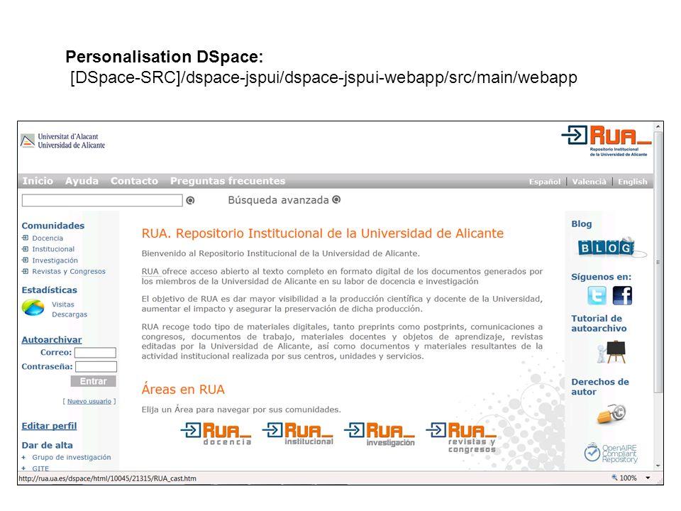 Personalisation DSpace: [DSpace-SRC]/dspace-jspui/dspace-jspui-webapp/src/main/webapp