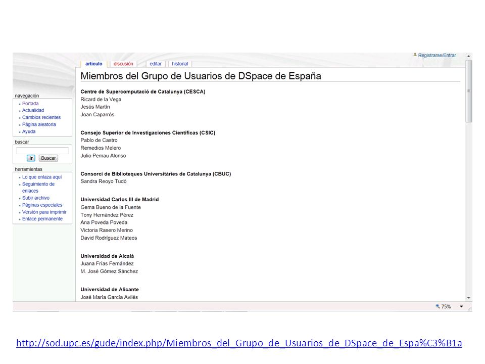 http://sod.upc.es/gude/index.php/Miembros_del_Grupo_de_Usuarios_de_DSpace_de_Espa%C3%B1a
