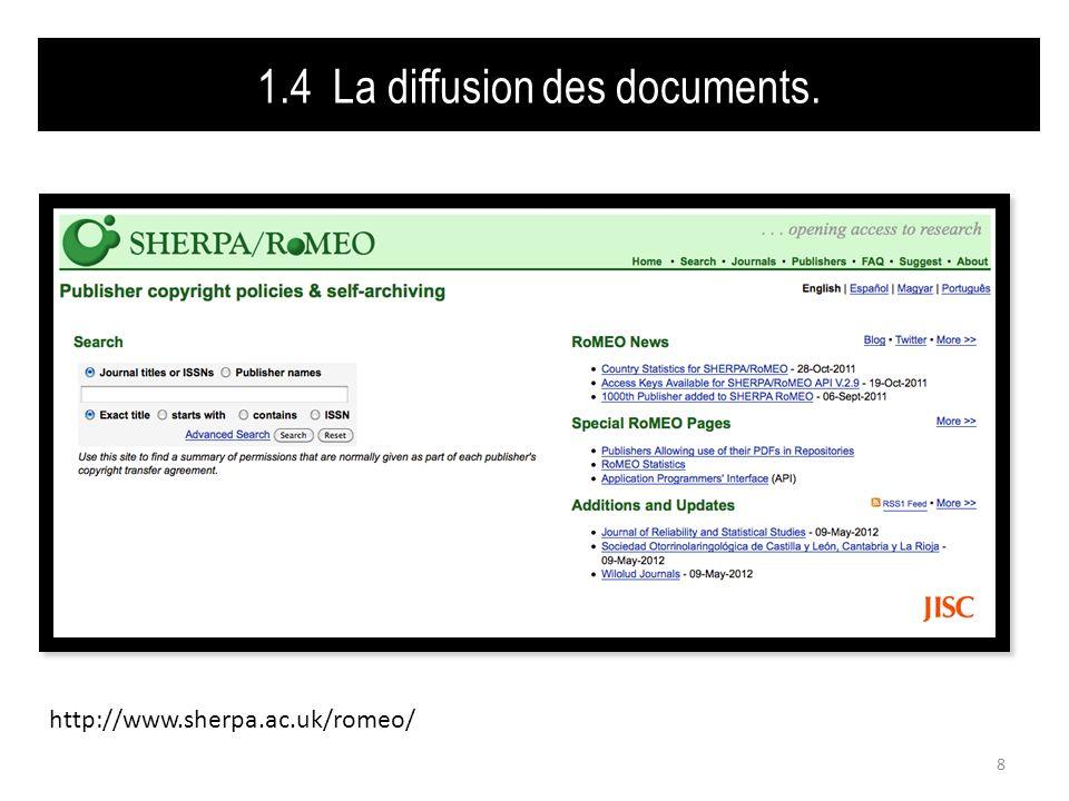 1.4 La diffusion des documents. 9 http://heloise.ccsd.cnrs.fr/