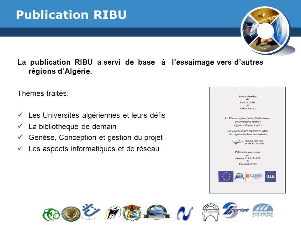 www.thmemgallery.com Company Logo Publication RIBU La publication RIBU a servi de base à lessaimage vers dautres régions dAlgérie.