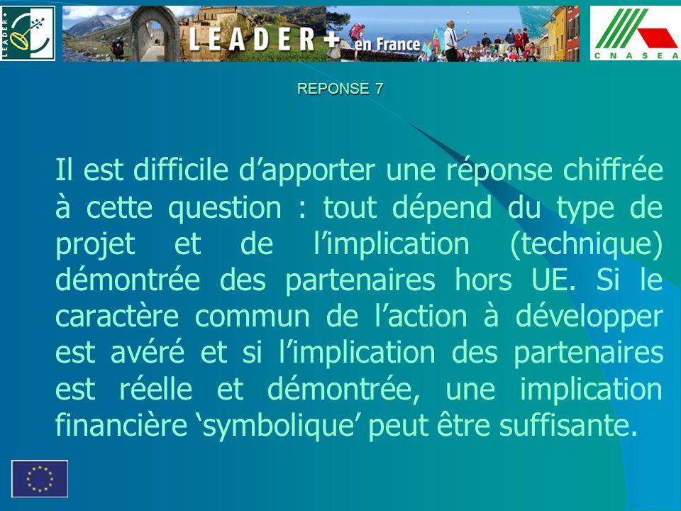 REPONSE 7 Il est difficile dapporter une réponse chiffrée à cette question : tout dépend du type de projet et de limplication (technique) démontrée de