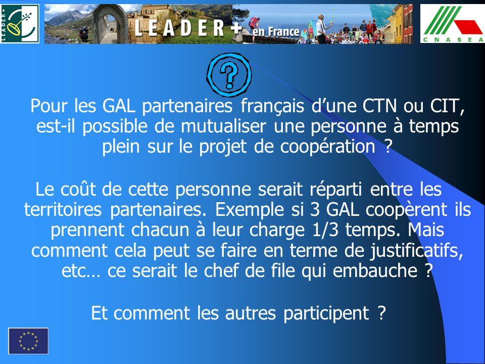 Pour les GAL partenaires français dune CTN ou CIT, est-il possible de mutualiser une personne à temps plein sur le projet de coopération ? Le coût de