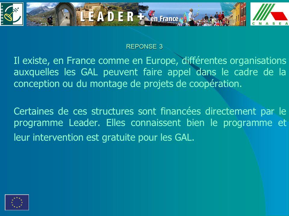 Il existe, en France comme en Europe, différentes organisations auxquelles les GAL peuvent faire appel dans le cadre de la conception ou du montage de