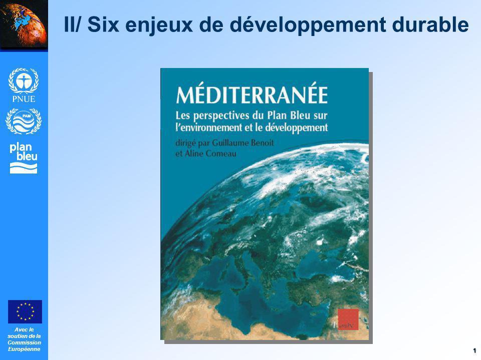 Avec le soutien de la Commission Européenne 1 II/ Six enjeux de développement durable