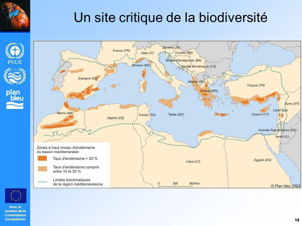 Avec le soutien de la Commission Européenne 19 Un site critique de la biodiversité