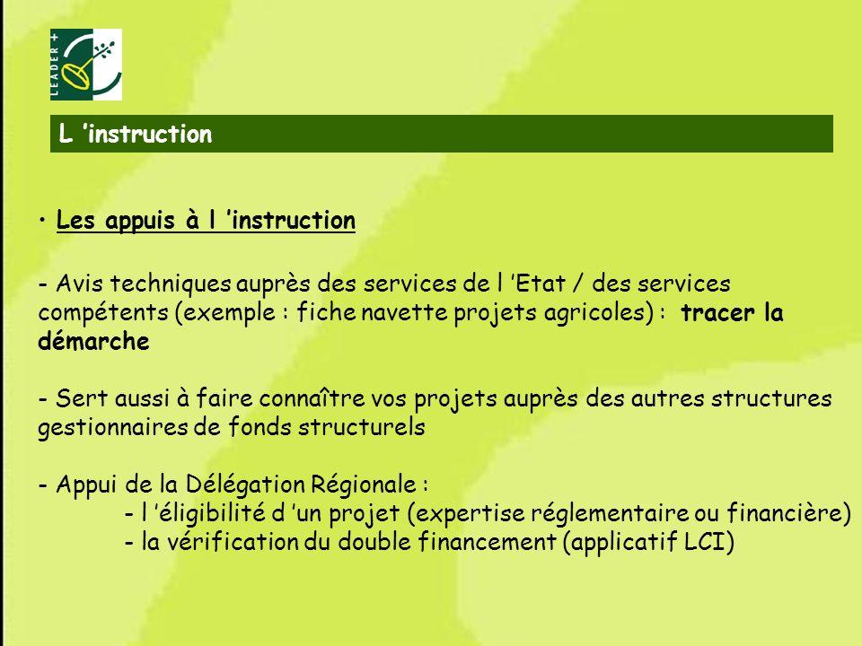 30 Les appuis à l instruction - Avis techniques auprès des services de l Etat / des services compétents (exemple : fiche navette projets agricoles) :