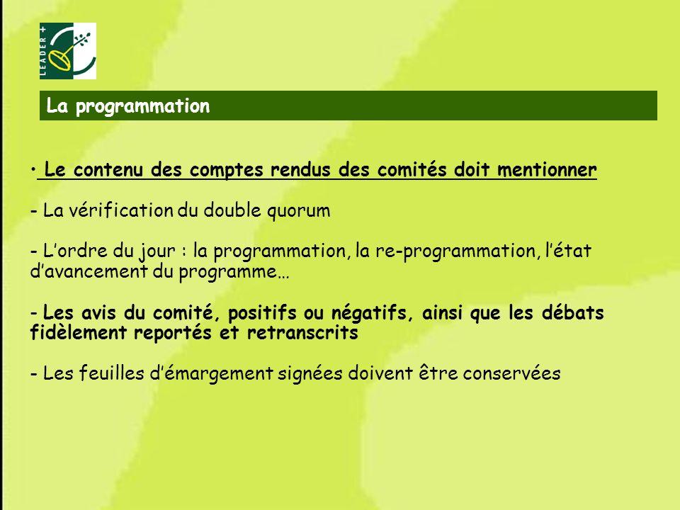 34 Le contenu des comptes rendus des comités doit mentionner - La vérification du double quorum - Lordre du jour : la programmation, la re-programmati