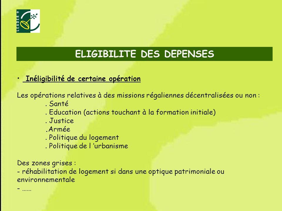 56 ELIGIBILITE DES DEPENSES Inéligibilité de certaine opération Les opérations relatives à des missions régaliennes décentralisées ou non :. Santé. Ed