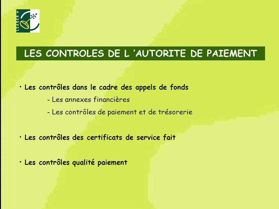 63 Les contrôles dans le cadre des appels de fonds - Les annexes financières - Les contrôles de paiement et de trésorerie Les contrôles des certificat
