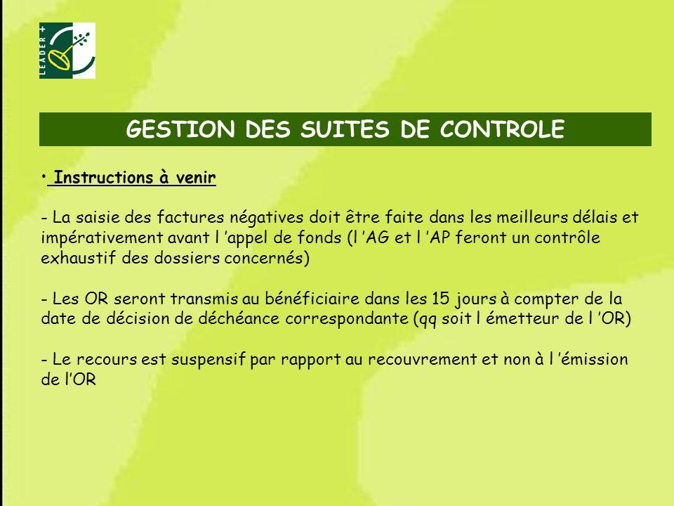 74 Instructions à venir - La saisie des factures négatives doit être faite dans les meilleurs délais et impérativement avant l appel de fonds (l AG et