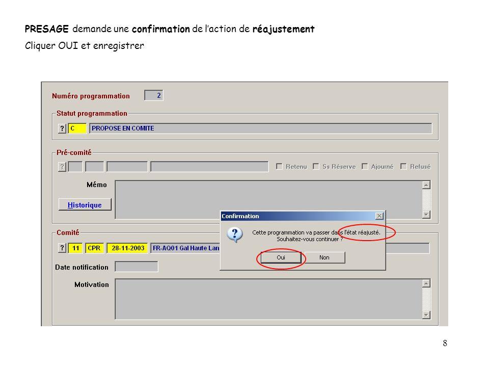 8 PRESAGE demande une confirmation de laction de réajustement Cliquer OUI et enregistrer