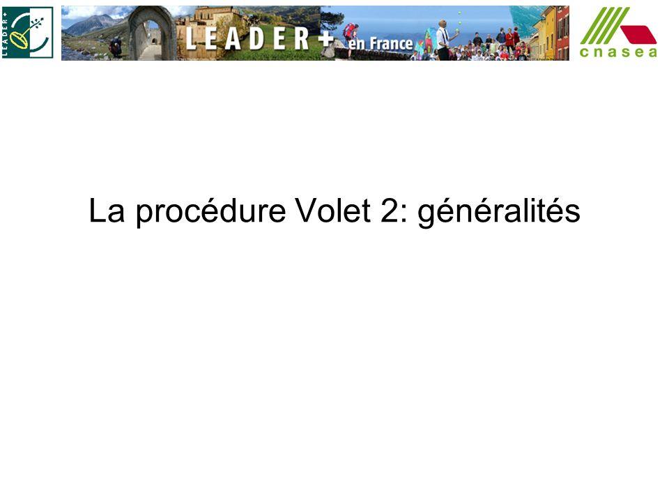 La procédure Volet 2: généralités