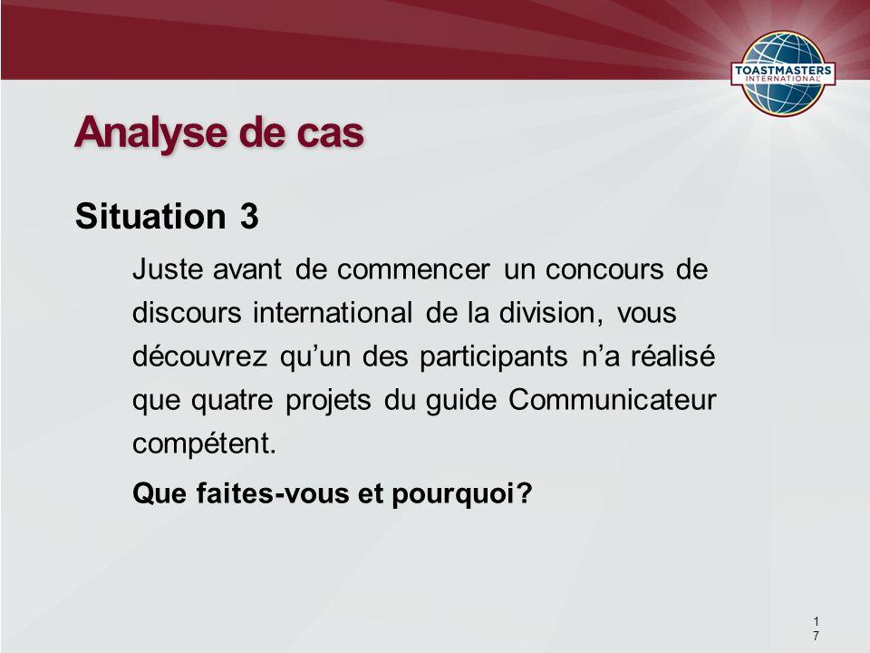 Juste avant de commencer un concours de discours international de la division, vous découvrez quun des participants na réalisé que quatre projets du g
