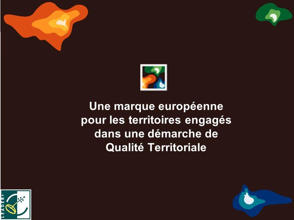 Marca de Calidad Territorial Europea Marque de Qualité Territoriale Européenne Marchio di Qualità Territoriale Europea σημάδι της ευρωπαϊκής εδαφικής ποιότητας Une marque européenne pour les territoires engagés dans une démarche de Qualité Territoriale
