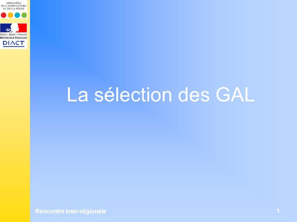 Rencontre inter-régionale 1 La sélection des GAL