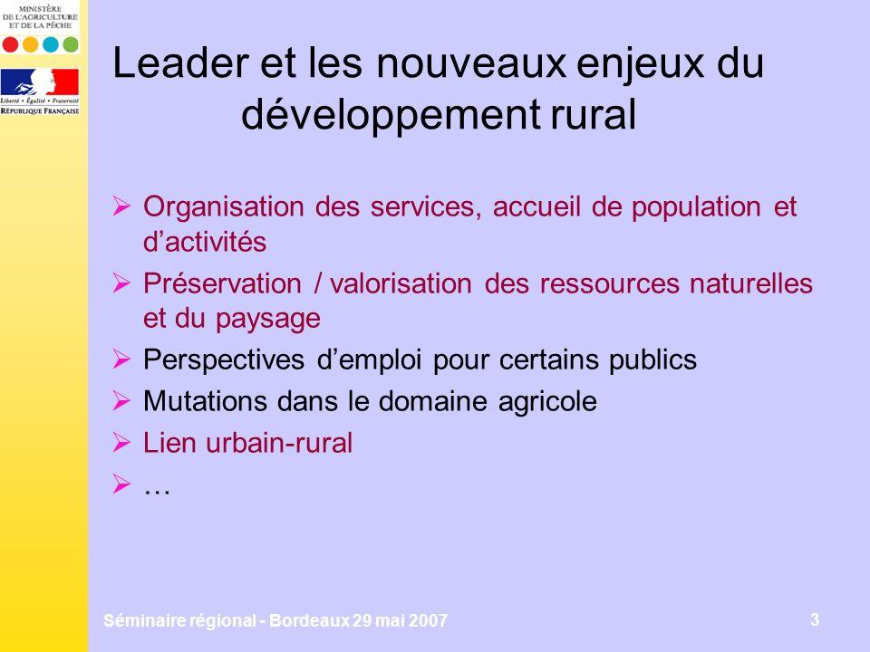 Séminaire régional - Bordeaux 29 mai 2007 4 Les mesures ouvertes aux GAL Enjeu : une approche (en terme de stratégie et de partenariat) intégrant les trois axes Mesures ouvertes : PDRH : tous les dispositifs du PDRH (hors socle national et mesures fermées), même si certains dispositifs sont fermés ou restreints dans le DRDR Aquitaine À la marge : mesure imaginée par un GAL hors liste du RDR mais répondant aux objectifs des axes 1, 2 ou 3 (validation nationale nécessaire)