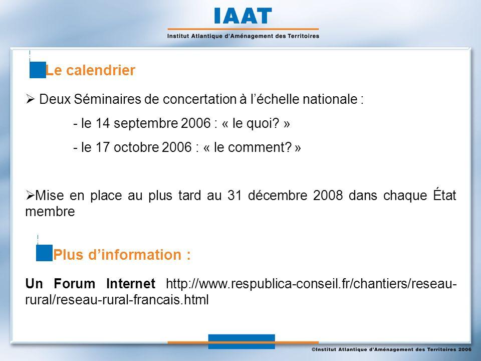 Deux Séminaires de concertation à léchelle nationale : - le 14 septembre 2006 : « le quoi.
