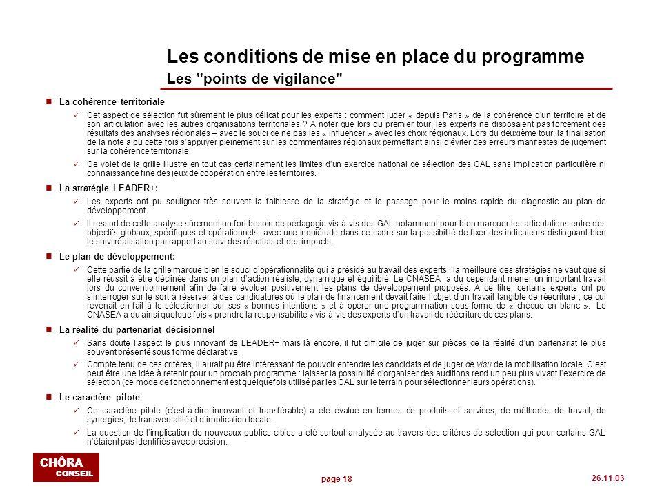 page 18 CHÔRA CONSEIL 26.11.03 Les conditions de mise en place du programme Les
